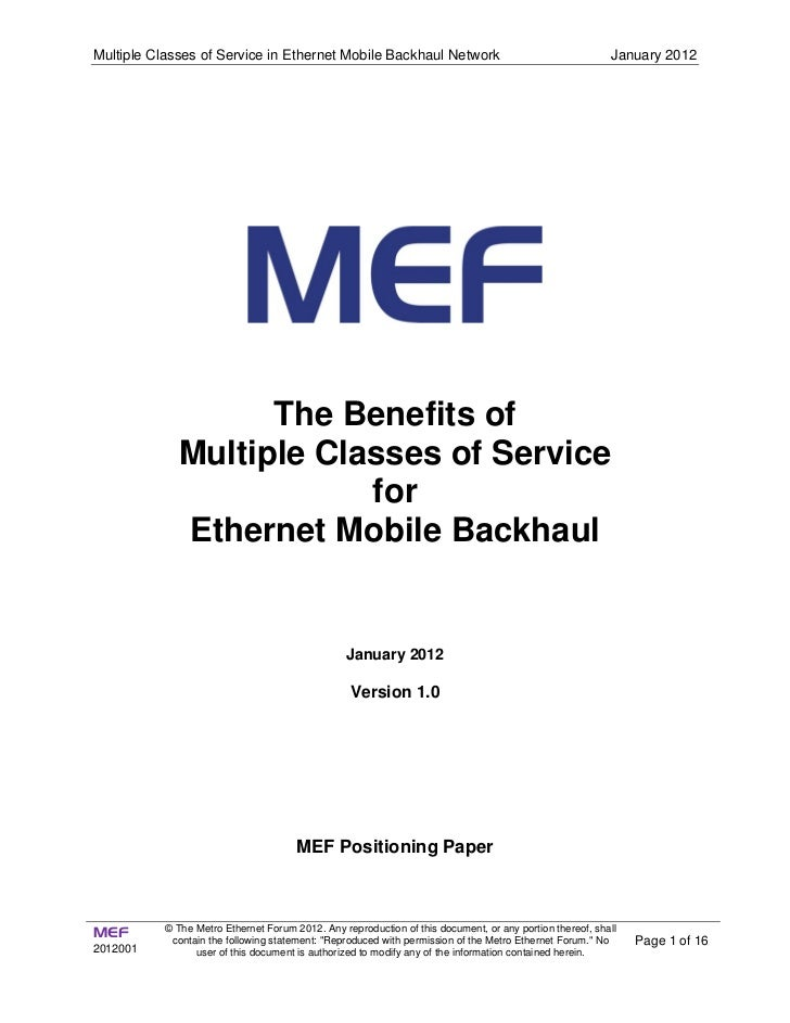 Multiple Classes of Service in Ethernet Mobile Backhaul Network                                           January 2012    ...