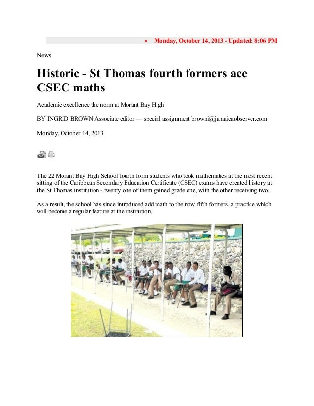 •  Monday, October 14, 2013 - Updated: 8:06 PM  News  Historic - St Thomas fourth formers ace CSEC maths Academic excellen...