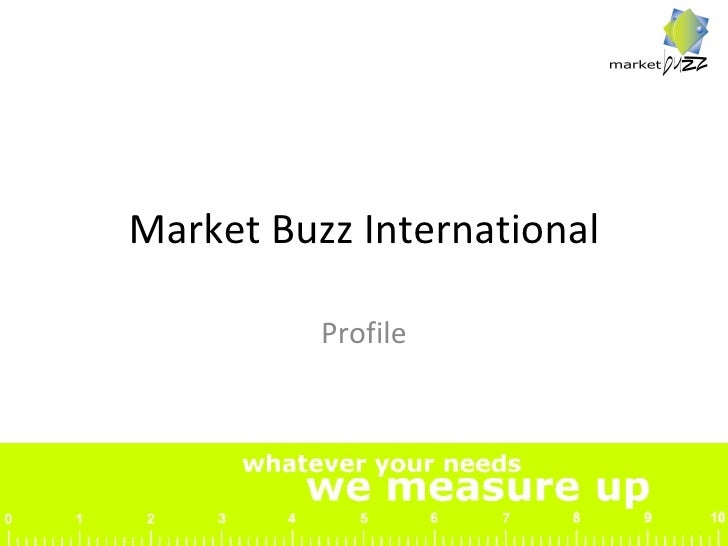 Market Buzz International Profile
