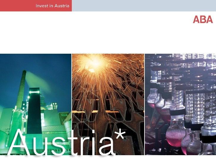 Avusturya – Doğu ve BatıArasındaki KöprüMarion Biber, Güney Avrupa MüdürüABA-Avusturyaya Yatırımİzmir, 27.01.2011         ...