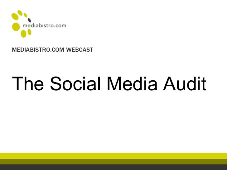 The Social Media Audit MEDIABISTRO.COM WEBCAST