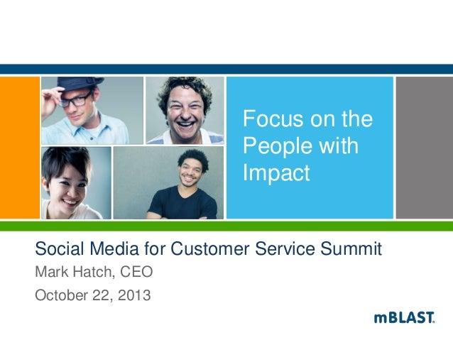 mBLAST for Social Media Customer Service Summit