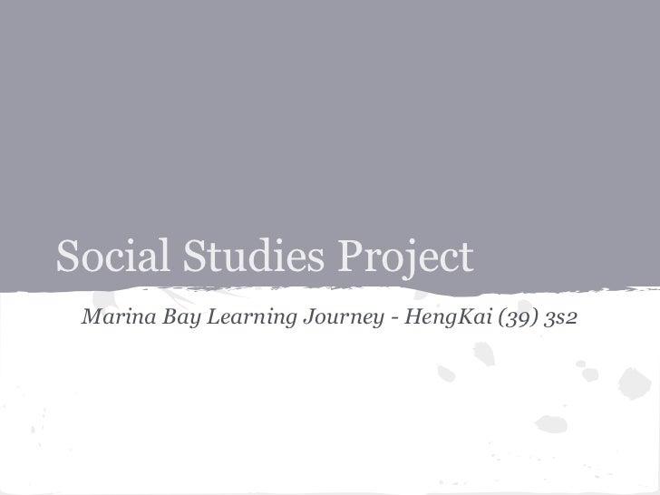 Social Studies Project Marina Bay Learning Journey - HengKai (39) 3s2