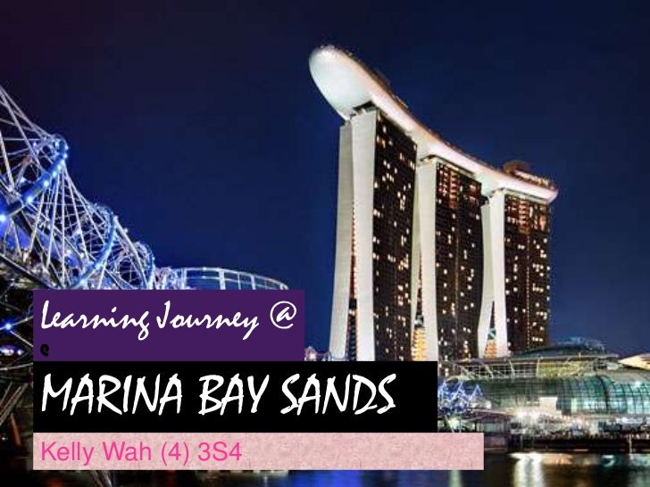 Learning Journey @@MARINA BAY SANDSKelly Wah (4) 3S4