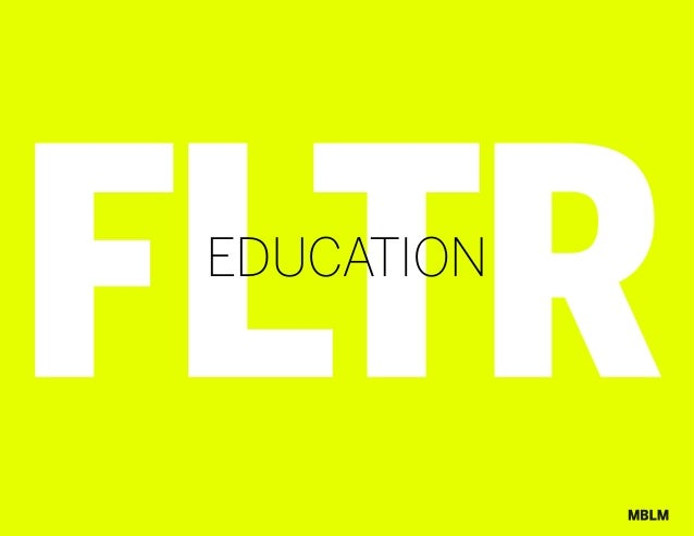 MBLM FLTR:Education