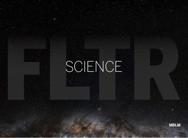 MBLM FLTR Science