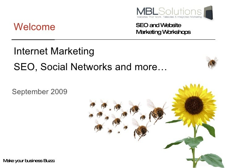 Welcome September 2009 SEO, Social Networks and more… Internet Marketing