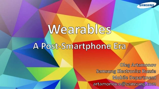 What is wearables? Small-sized personal computing devices that are worn by the bearer under, with or on top of clothing. W...
