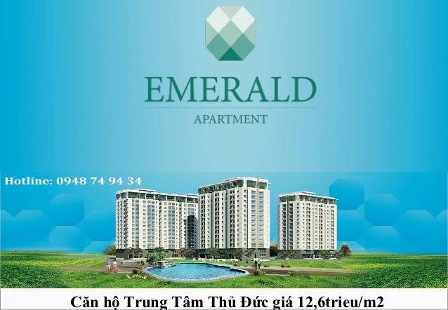 Mở bán đợt 1 căn hô emerald trung tâm thủ đức giá 12,6trieu.m2
