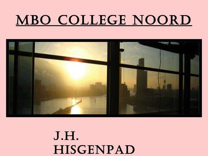 MBO College Noord J.H. Hisgenpad