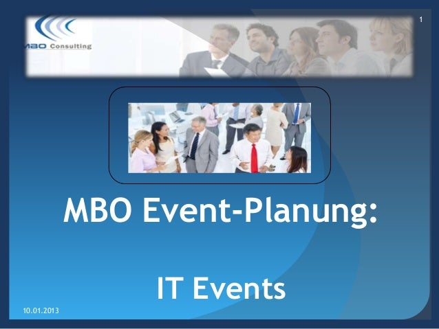 1             MBO Event-Planung:10.01.2013                  IT Events