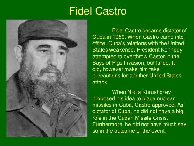 castro and cold war Superintendent charles c wall with fidel castro, 1959  foreign dignitaries  were so intrinsically linked to cold war politics or so carefully orchestrated to  sway.