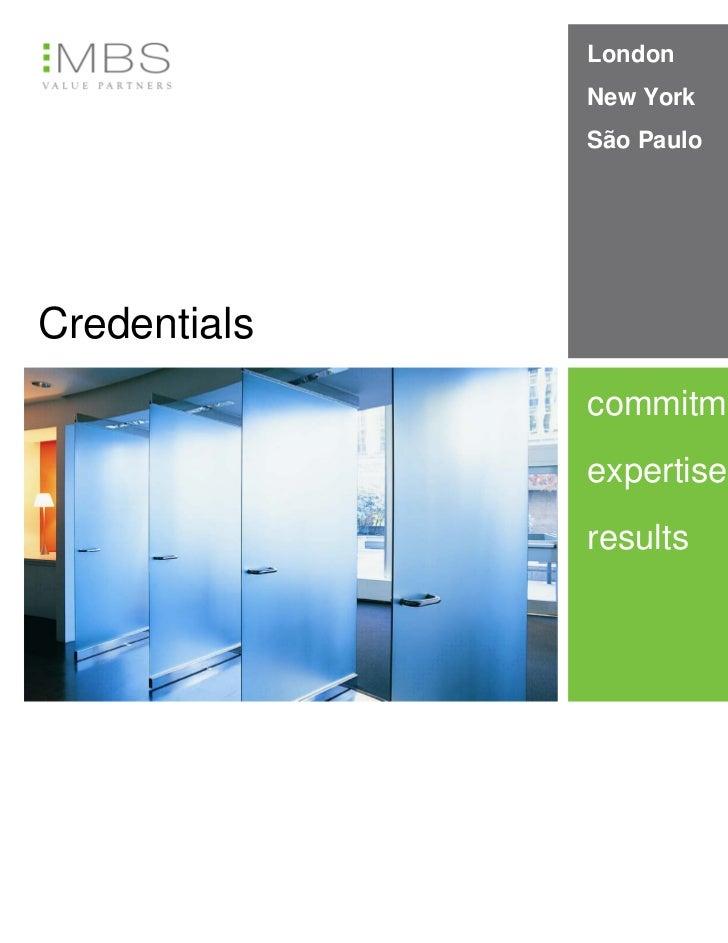 London              New York              São PauloCredentials              commitment              expertise             ...