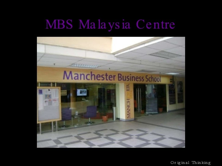 MBS Malaysia Centre Original Thinking Applied
