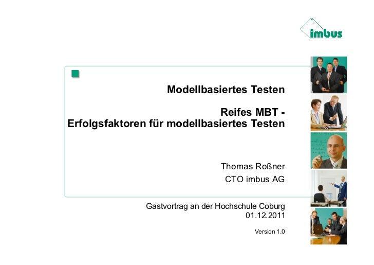 Modellbasiertes Testen                             Reifes MBT -Erfolgsfaktoren für modellbasiertes Testen                 ...