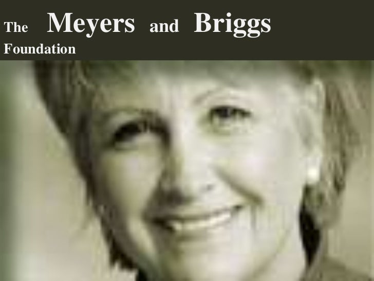 The  Meyers   and   BriggsFoundation