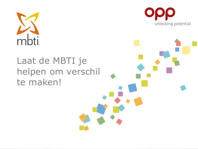 Laat de MBTI je helpen om verschil te maken!