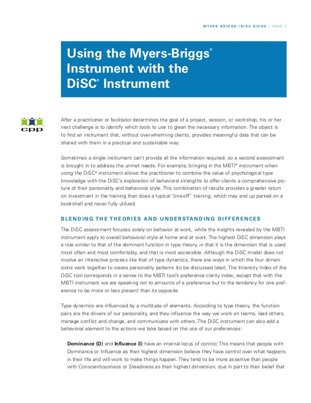 M Y E R S - B R I G G S ®/ D I S C G U I D E / P A G E 1  Using the Myers-Briggs                                          ...