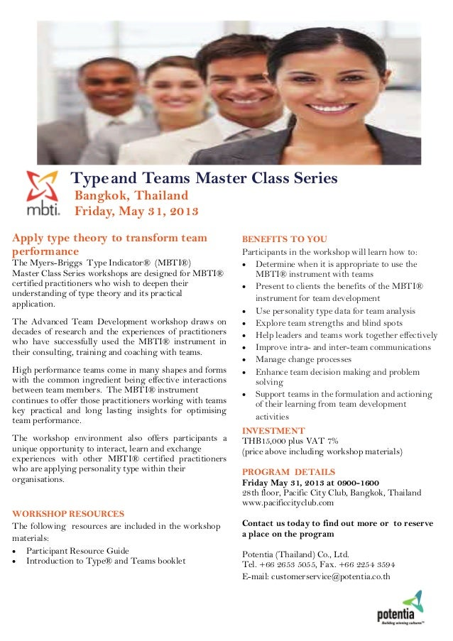 Typeand Teams Master Class SeriesBangkok, ThailandFriday, May 31, 2013BENEFITS TO YOUParticipants in the workshop will lea...