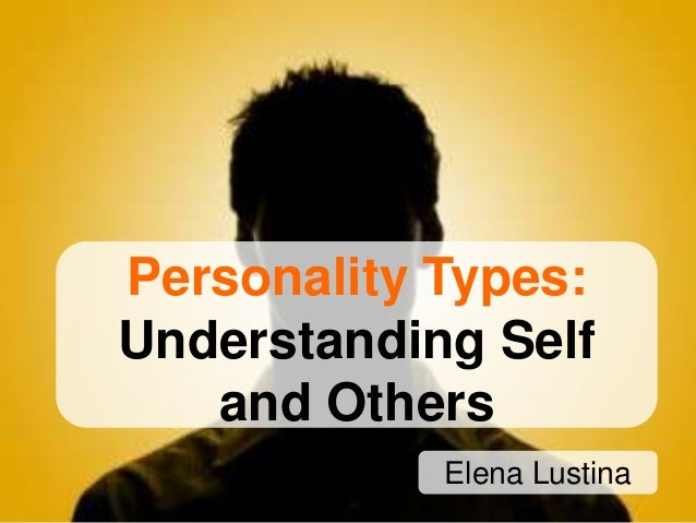MBTI: Understanding self and others