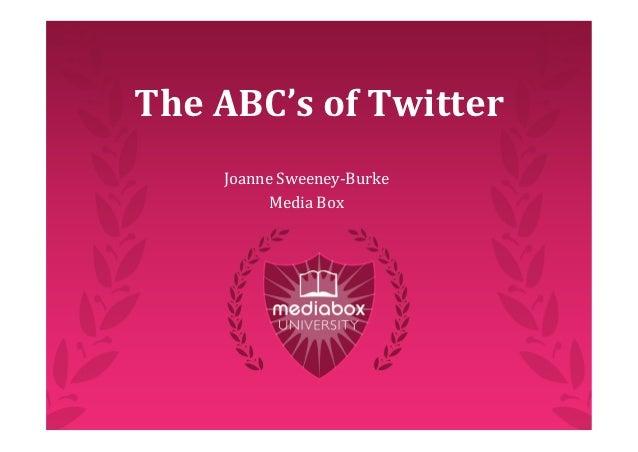TheABC'sofTwitter    JoanneSweeney‐Burke          MediaBox