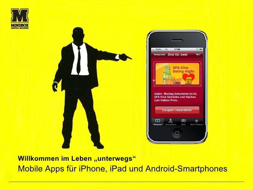 """Willkommen im Leben """"unterwegs"""" Mobile Apps für iPhone, iPad und Android-Smartphones                                      ..."""