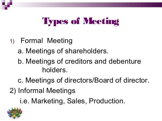 Types of meeting 1 formal meeting a meetings of shareholders