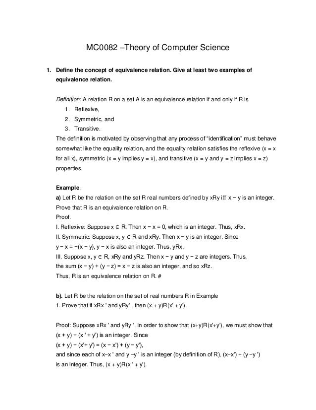 MC0082 –Theory of Computer Science 1. Define the concept of equivalence relation. Give at least two examples of equivalenc...