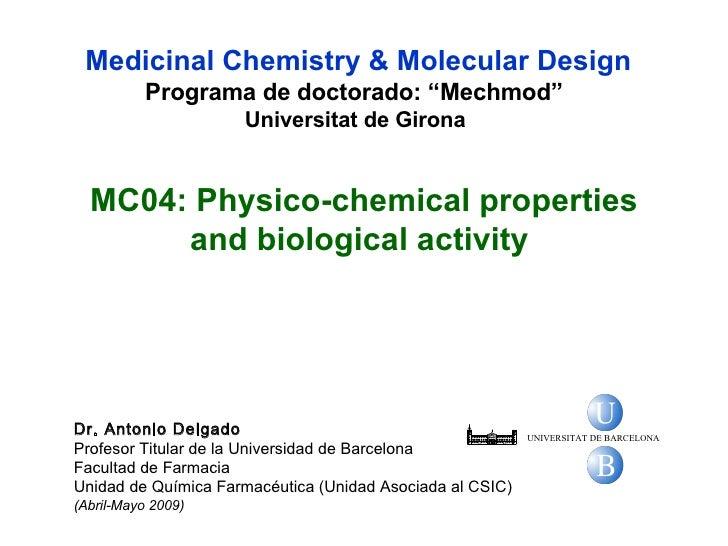 """Medicinal Chemistry & Molecular Design Programa de doctorado: """" Mechmod""""   Universitat de Girona   Dr. Antonio Delgado Pro..."""