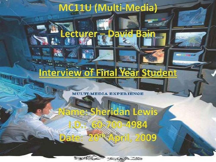 Disciplines Associated with Multi-Media  There are so many disciplines associated with the  field of Multi-Media. Two such...