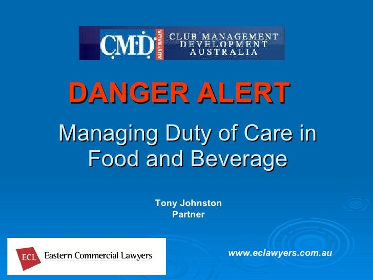 Managing Duty of Care in Food and Beverage DANGER ALERT