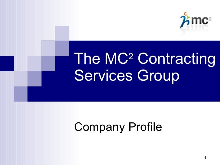 The MC 2  Contracting Services Group Company Profile