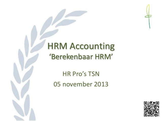HRM Accounting 'Berekenbaar HRM' HR Pro's TSN 05 november 2013