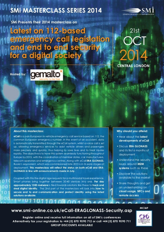 About this masterclass: eCall is a pan-European in-vehicle emergency call service based on 112, the common European emerge...
