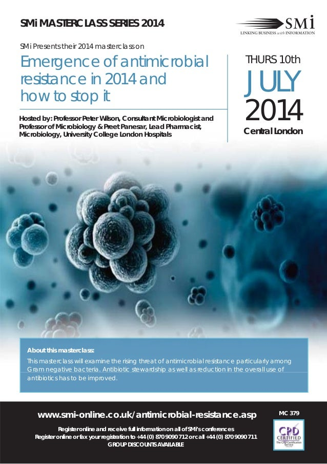www.smi-online.co.uk/antimicrobial-resistance.asp Register online and receive full information on all of SMi's conferences...