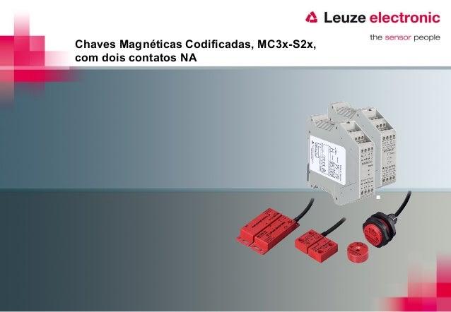 Chaves Magnéticas Codificadas, MC3x-S2x,com dois contatos NA
