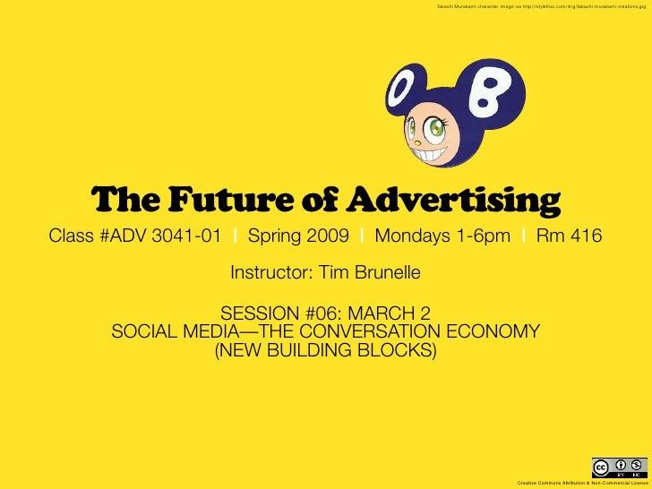 MCAD 2009 - Future of Advertising: session #06 recap (March 2)