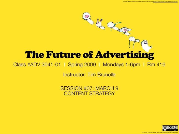 MCAD 2009 - Future of Advertising: session #07 recap (March 9)