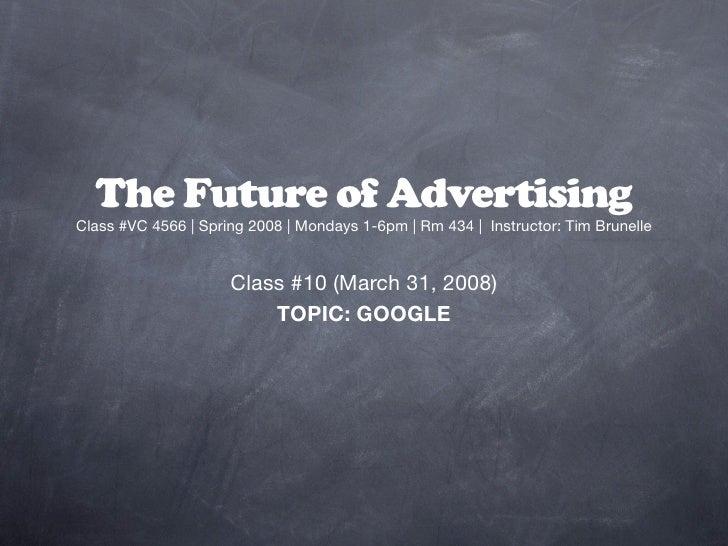 MCAD Future of Advertising: Google