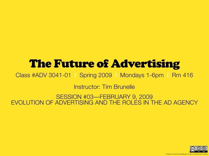 MCAD 2009 - Future of Advertising: session #03 recap (Feb 9)