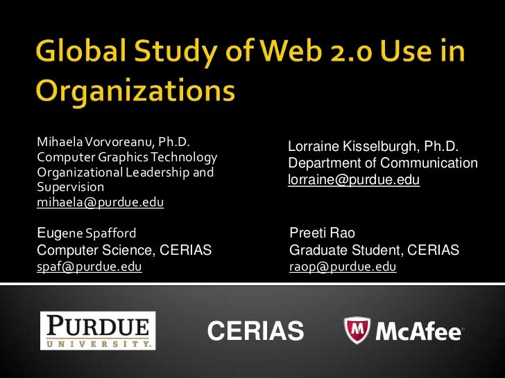 Global Study of Web 2.0 Use in Organizations<br />Mihaela Vorvoreanu, Ph.D.<br />Computer Graphics Technology<br />Organiz...