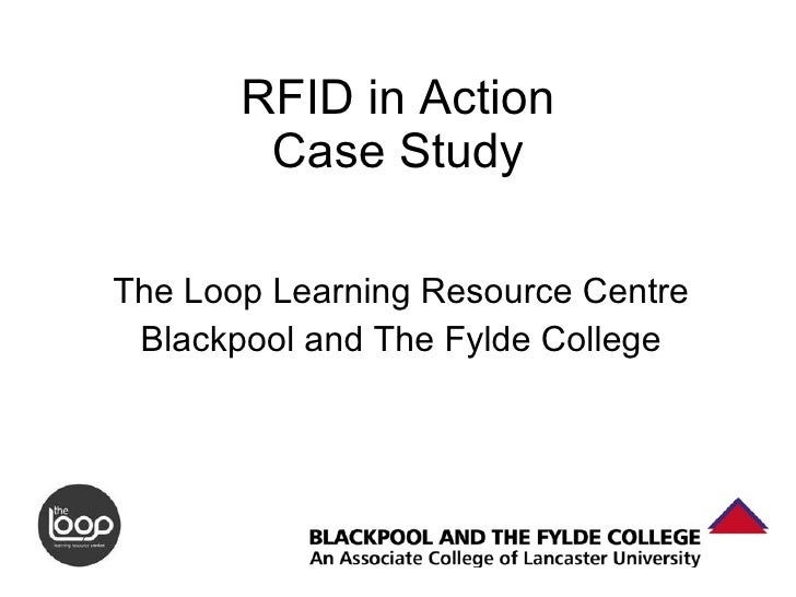 RFID in Action Case Study The Loop Learning Resource Centre Blackpool and The Fylde College