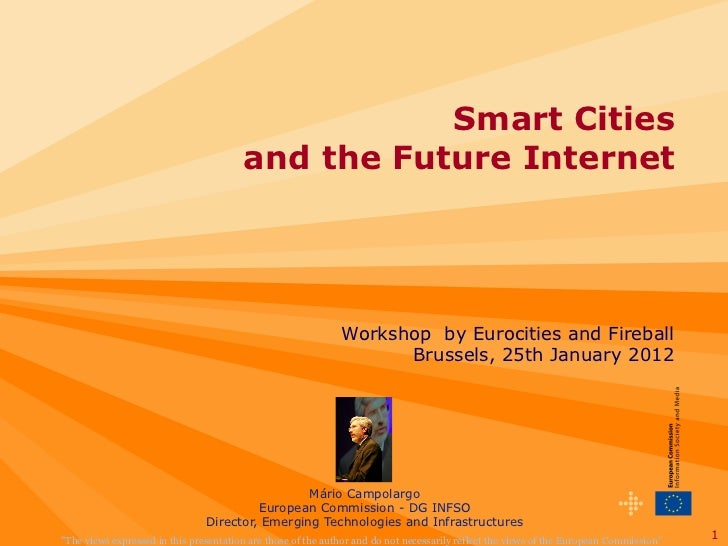 Horizon 2020 & EC Innovation policy and Smart Cities EIP by Director  Mario Campolargo, European Commission