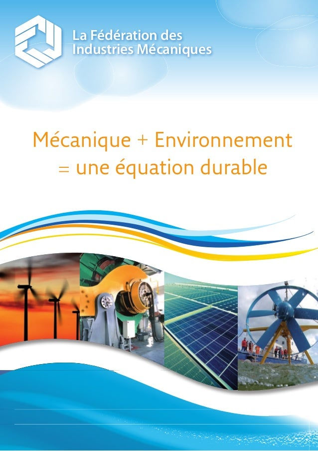 Mécanique + environnement = une équation durable
