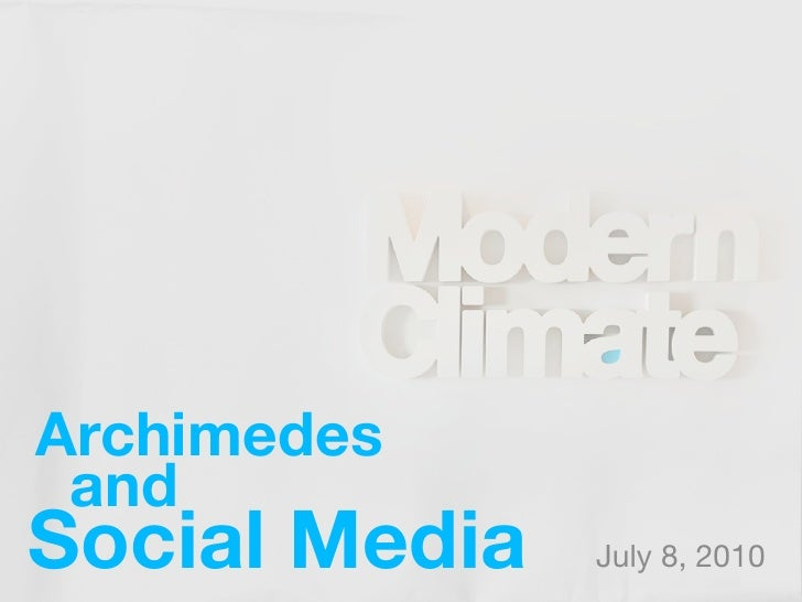 Archimedes  and Social Media   July 8, 2010