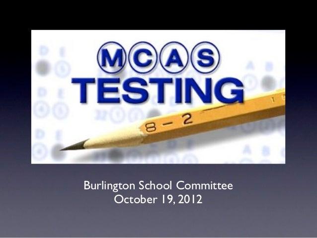 Burlington School Committee      October 19, 2012