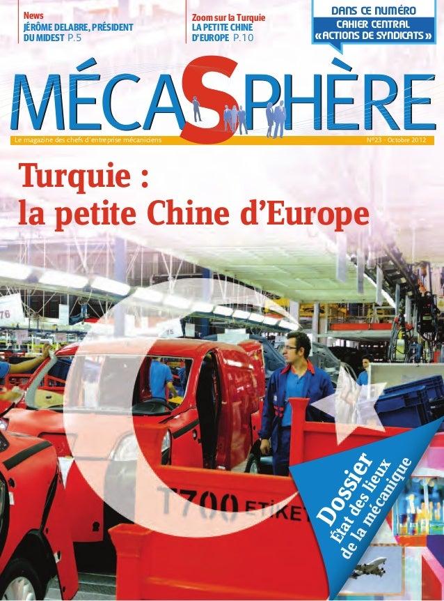 CAHIER CENTRAL«ACTIONS DE SYNDICATS»DANS CE NUMÉROTurquie :la petite Chine d'EuropeZoom sur la TurquieLA PETITE CHINED'EUR...