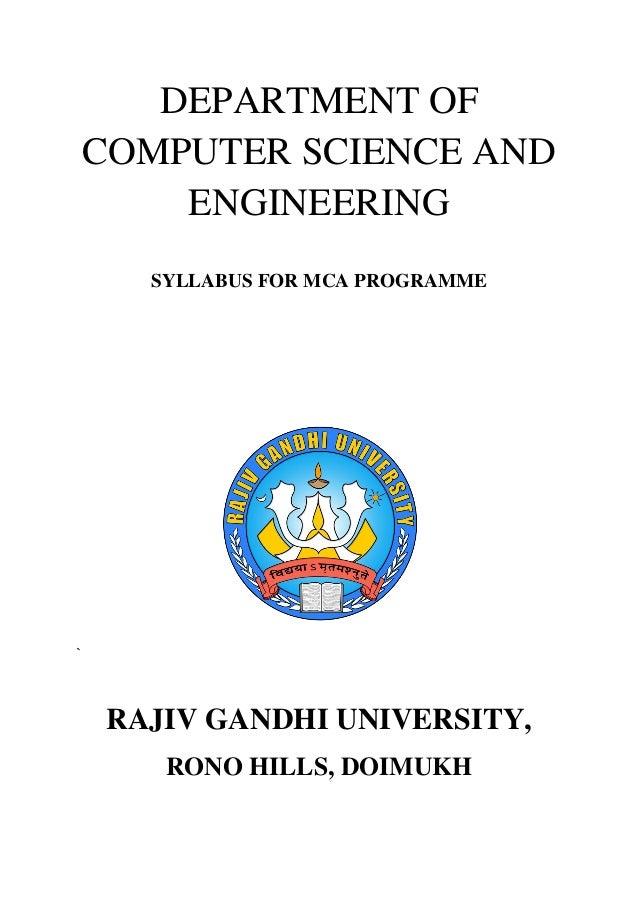 DEPARTMENT OFCOMPUTER SCIENCE ANDENGINEERINGSYLLABUS FOR MCA PROGRAMME`RAJIV GANDHI UNIVERSITY,RONO HILLS, DOIMUKH