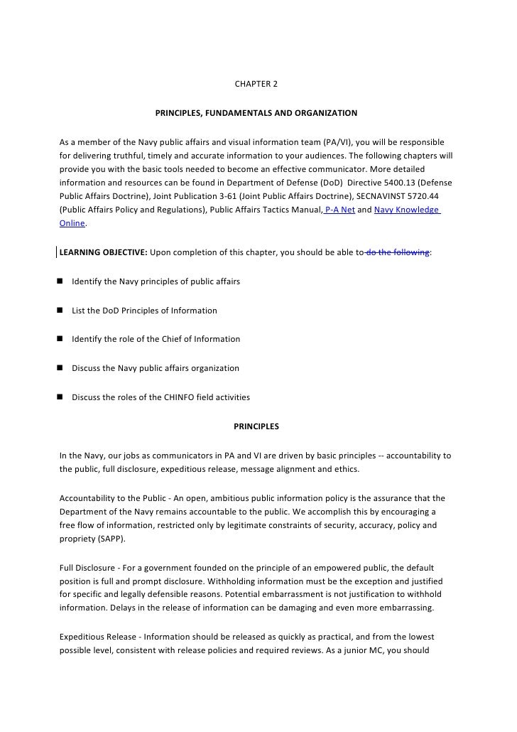 CHAPTER 2                            PRINCIPLES, FUNDAMENTALS AND ORGANIZATION   As a member of the Navy public affairs an...
