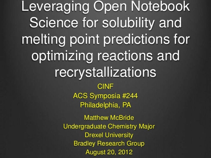 Leveraging Open Notebook Science for solubility andmelting point predictions for optimizing reactions and      recrystalli...
